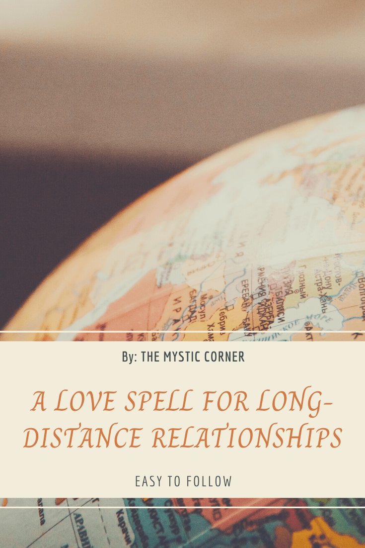 A Love Spell for Long-Distance Relationships by The Mystic Corner