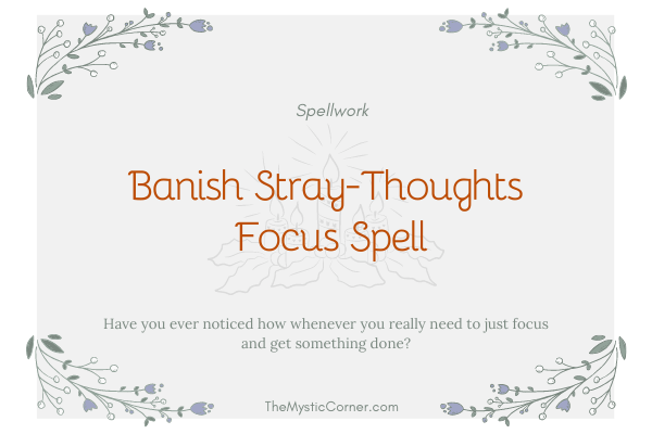 Banish Stray-Thoughts - Focus Spell