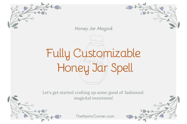 How to Cast a Honey Jar Spell