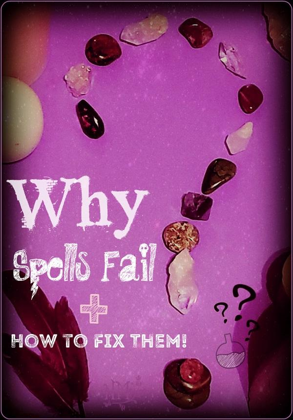 Why_Spells_Fail_and_How_to_Fix_Them_by_Naia_Moonbrook