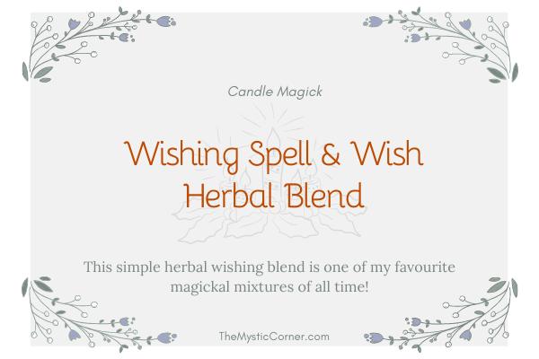 Wishing Spell & Wish Herbal Blend