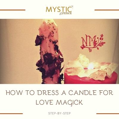 How To Dress A Candle For Love Magick featured