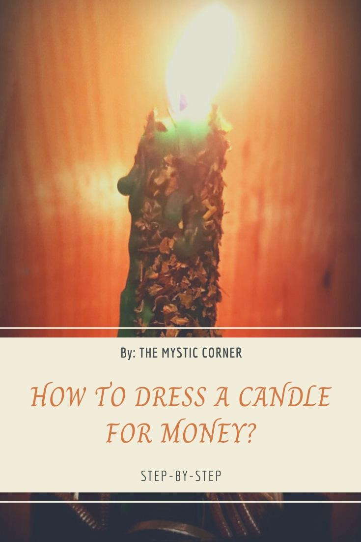 How To Dress A Candle For Money by The Mystic Corner
