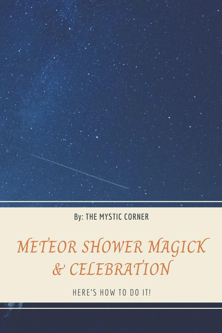 Meteor Shower Magick & Celebration by The Mystic Corner