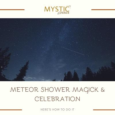 Meteor Shower Magick & Celebration featured