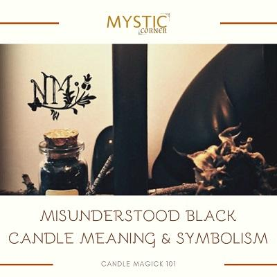 Misunderstood Black Candle Meaning & Symbolism featured