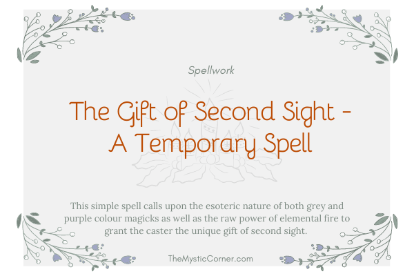 The Gift of Second Sight - A Temporary Spell