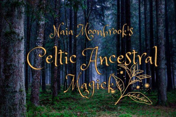 Ancestral Magick - Naia Moonbrook