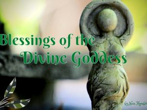 Blessing Divine Goddess-Naia Moonbrook
