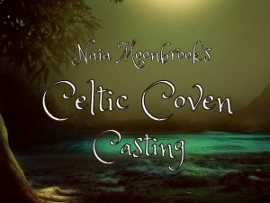 Celtic Coven Casting - Naia Moonbrook