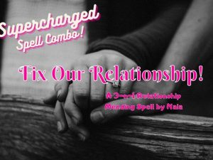 Fix Our Relationship- Naia Moonbrook