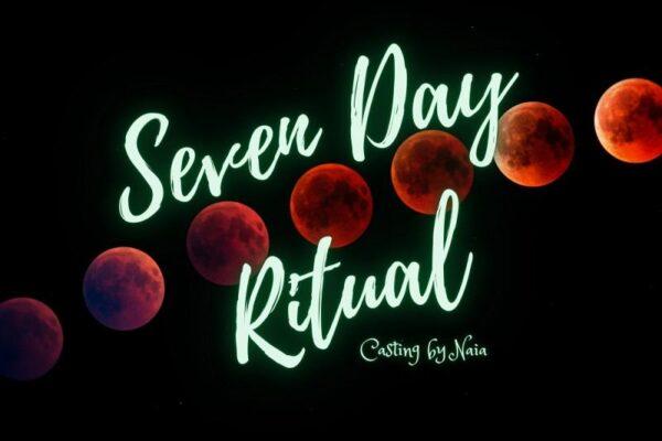 Seven Day Ritual- Naia Moonbrook