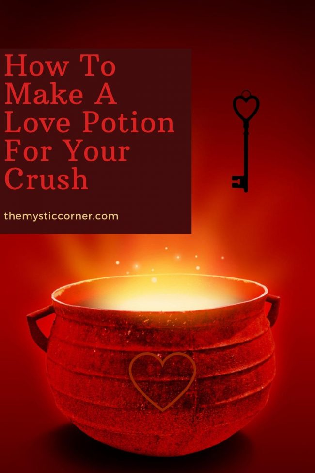 How To Make A Love Potion For Your Crush by themysticcorner.com