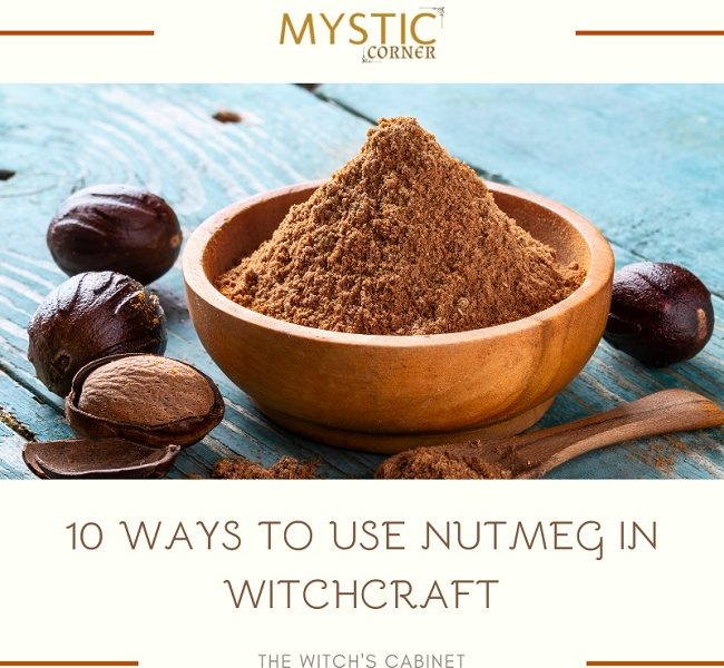 10 Ways to Use Nutmeg in Witchcraft featured